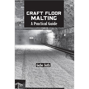 Craft Floor Malting: A Practical Guide