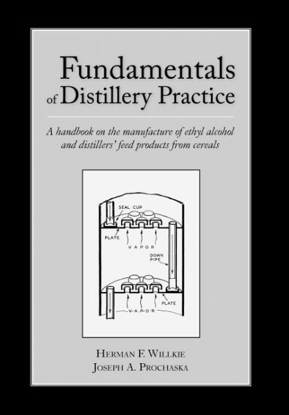 Fundamentals of Distillery Practice