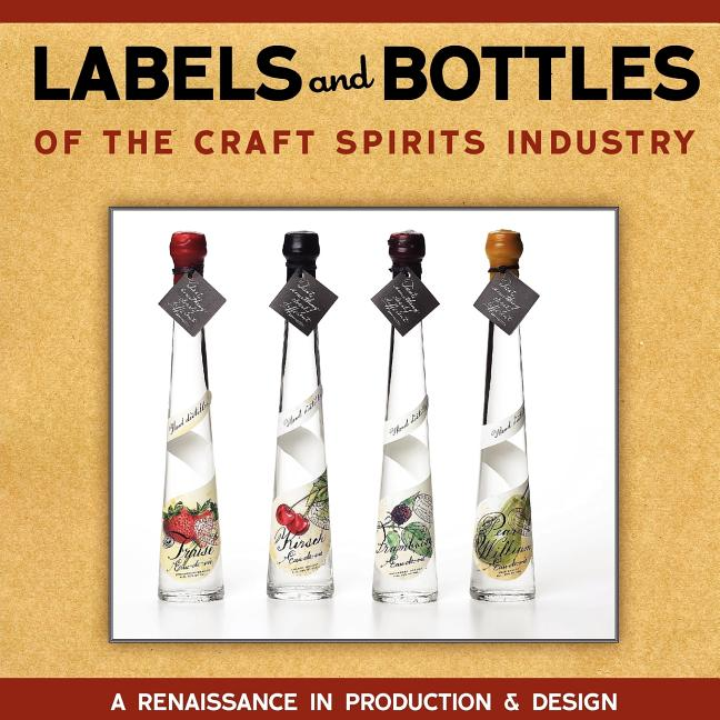 Labels & Bottles of the Craft Spirits Industry