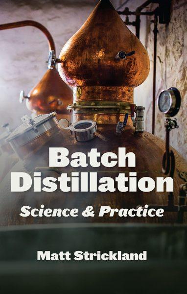 Batch Distillation: Science & Practice
